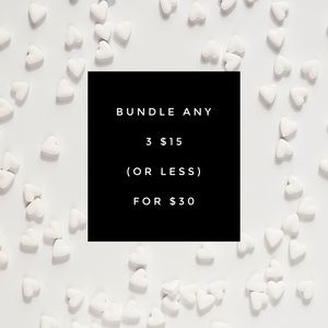 Bundle any 3 items for $15 or less for $30 🤗🥰